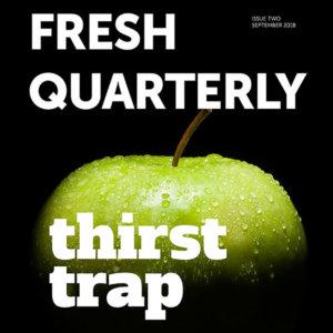Fresh Quarterly Issue Two September 2018